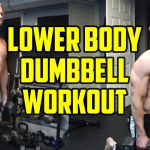Lower Body Dumbbell Only Home Workout