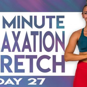 20 Minute Relaxation Stretch | TRANSCEND - Day 27