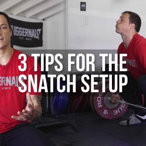 3 Tips for the Snatch Setup | JTSstrength.com