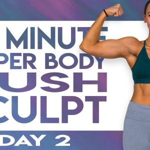 30 Minute Upper Body Push Sculpt Workout  | TRANSCEND - Day 2