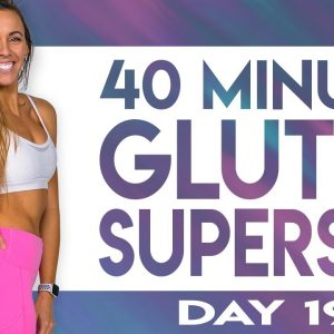 40 Minute Glutes Superset Workout | TRANSCEND - Day 19