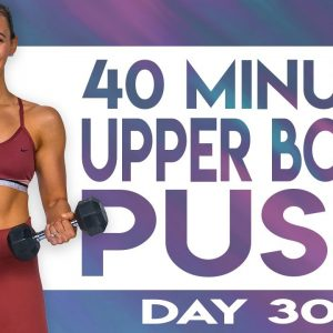 40 Minute Upper Body Push Workout | TRANSCEND - Day 30
