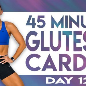 45 Minute Glutes and Cardio Workout | TRANSCEND - Day 12