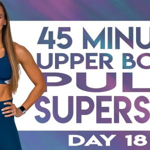 45 Minute Upper Body Pull Superset Workout | TRANSCEND - Day 18