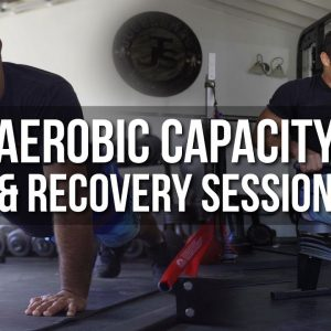 Aerobic Capacity & Recovery Session | JTSstrength.com