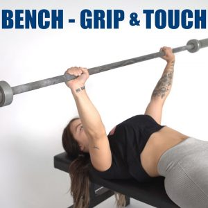Basics of the Bench | #2 Grip and Touchpoint