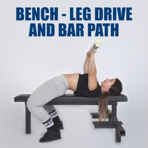 Basics of the Bench | #3 Leg Drive & Bar Path