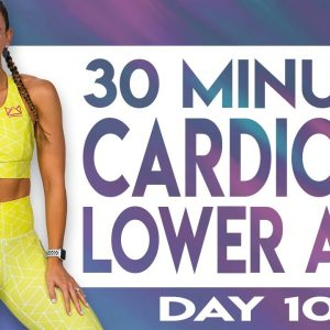 30 Minute Cardio and Lower Abs No-Repeat, No-Equipment Workout | TRANSCEND - Day 10