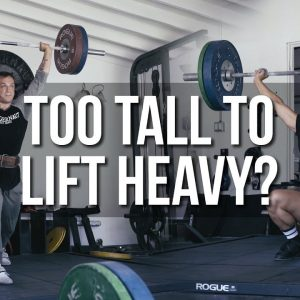 How Does Height Affect Your Lifting? | JTSstrength.com