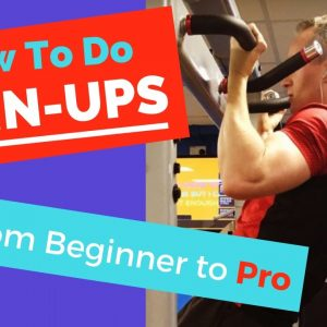 How To Do Chin Ups : From Beginner To Pro