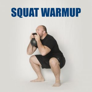 Sample Squat Warmup | JTSstrength.com