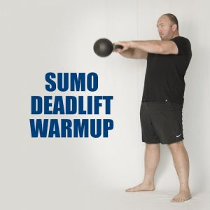 Sample Sumo Deadlift Warmup | JTSstrength.com