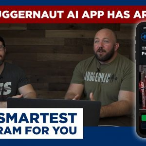 The JuggernautAI App Has Arrived | The Smartest Program for You