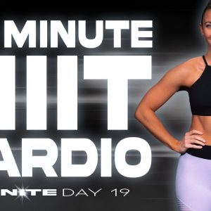 30 Minute HIIT Cardio Workout | IGNITE - Day 19