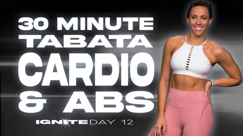 30 Minute Tabata Cardio and Abs Workout | IGNITE - Day 12