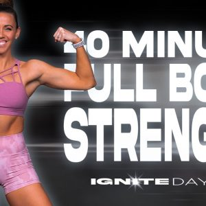 40 Minute Low Impact Full Body Strength Workout | IGNITE - Day 20