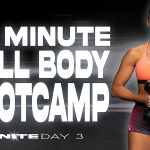 45 Minute Full Body Bootcamp Workout | IGNITE - Day 3
