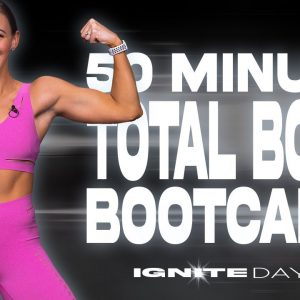 50 Minute Total Body Bootcamp Workout | IGNITE - Day 5
