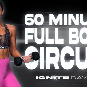 60 Minute Full Body Circuit Workout | IGNITE - Day 18