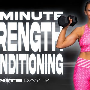 60 Minute Strength & Conditioning Workout | IGNITE - Day 9