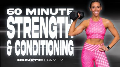 60 Minute Strength & Conditioning Workout   IGNITE - Day 9