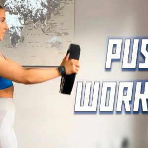 Complete PUSH Workout (Chest, Shoulders & Triceps)