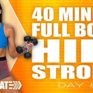 40 Minute Full Body HIIT Strong Workout | ACCELERATE - Day 8