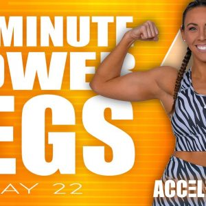 40 Minute Leg POWER Workout | ACCELERATE - Day 22