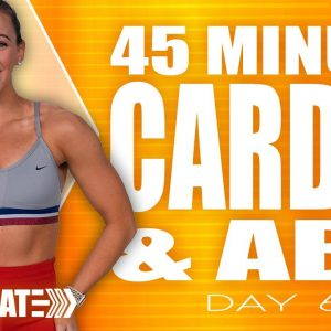 45 Minute Cardio and Abs Workout | ACCELERATE - Day 6