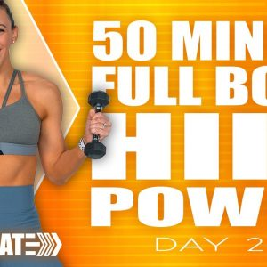 50 Minute Full Body HIIT Power Workout | ACCELERATE - Day 24