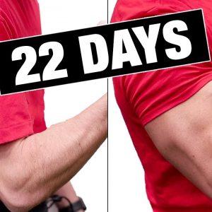 """Get """"Bigger Arms"""" in 22 Days! (GUARANTEED)"""