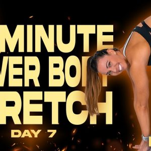 20 Minute Lower Body Stretch | BURN - Day 7