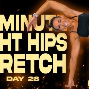 20 Minute Tight Hips Stretch | BURN - Day 28