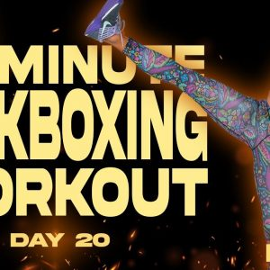 30 Minute Kickboxing Workout | BURN - Day 20