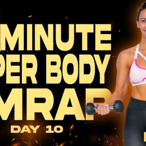 30 Minute Upper Body AMRAP Workout | BURN - Day 10