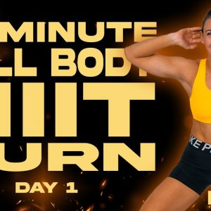 40 Minute Full Body HIIT Burn Workout  | BURN - Day 1