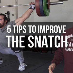 5 Tips to Improve the Snatch | JTSstrength.com