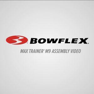 Bowflex® Assembly | Max Trainer M9