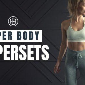 Chest, Back & Shoulders Workout // Strength Supersets