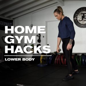 Home Gym Hacks | Lower Body | JTSstrength.com