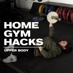 Home Gym Hacks | Upper Body | JTSstrength.com