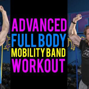 Advanced Beginner's Mobility Band Workout Routine | Buff Dude Mobility Band Workout Plan S1.5 / D1&3
