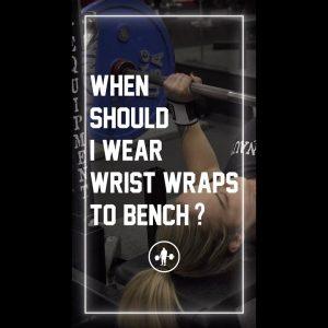 Should I Wear Wrist Wraps to Bench?