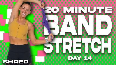 20 Minute Band Stretch - SHRED - DAY 14
