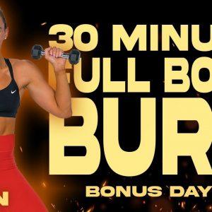 30 Minute  Full Body Burn Workout | BURN - Bonus Day 2