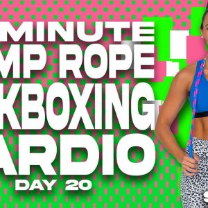 30 Minute Jump Rope and Kickboxing Cardio Workout | SHRED - Day 20
