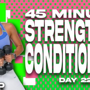 45 Minute Strength and Conditioning Workout | SHRED - Day 22