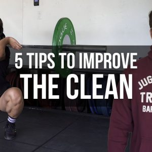 5 Tips Improve Your Clean | JTSstrength.com
