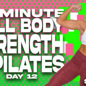 60 Minute Full Body Strength & Pilates Workout | SHRED - DAY 12