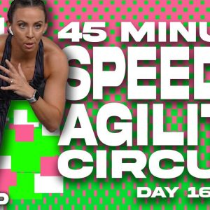 45 Minute Speed and Agility Circuit NO EQUIPMENT NEEDED Workout | SHRED - Day 16